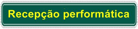 recepcao-performatica
